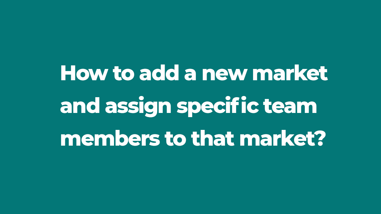 Manage Users & Markets